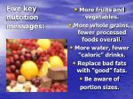 five key nutrition messages