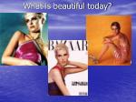 what is beautiful today