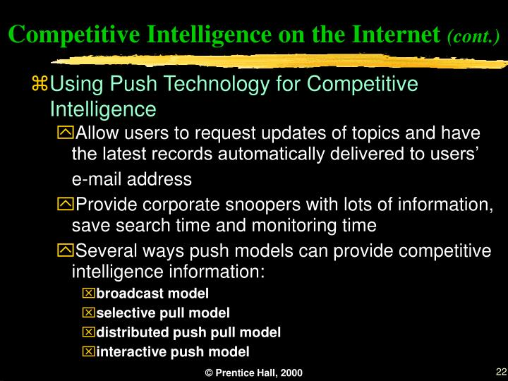 Competitive Intelligence on the Internet