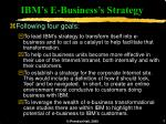 ibm s e business s strategy