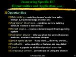 uncovering specific ec opportunities and application cont