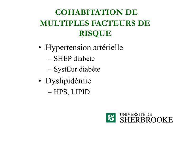 COHABITATION DE MULTIPLES FACTEURS DE RISQUE