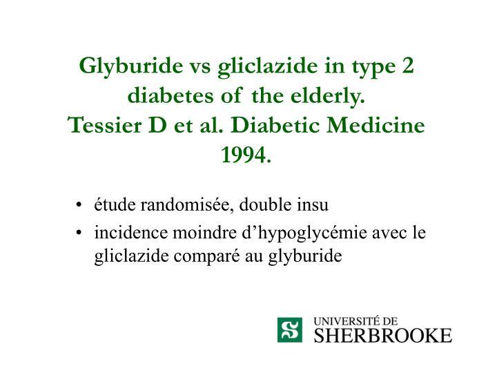 Glyburide vs gliclazide in type 2 diabetes of the elderly.