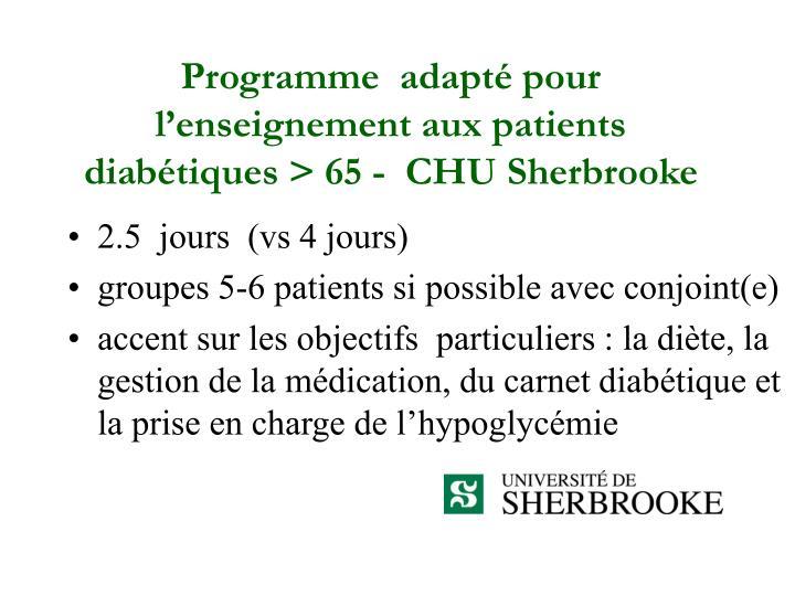 Programme  adapté pour l'enseignement aux patients diabétiques > 65 -  CHU Sherbrooke