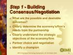 step 1 building consensus negotiation