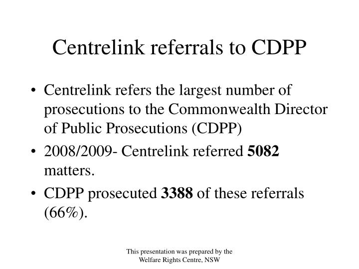 Centrelink referrals to CDPP