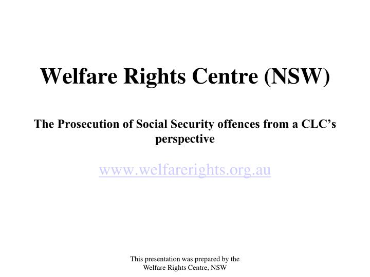welfare rights centre nsw the prosecution of social security offences from a clc s perspective