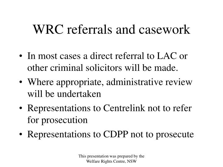 WRC referrals and casework