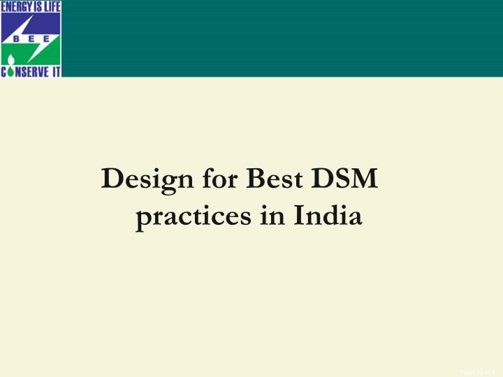 Design for Best DSM practices in India