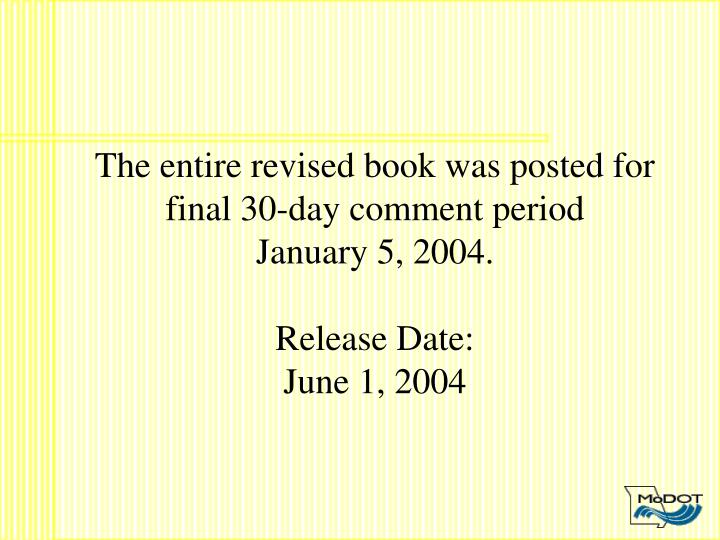 The entire revised book was posted for final 30-day comment period