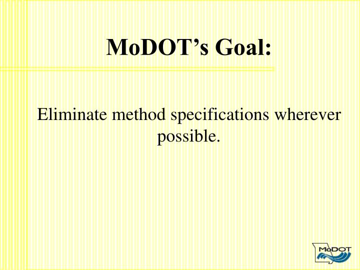 MoDOT's Goal:
