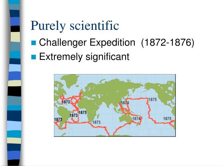 Purely scientific