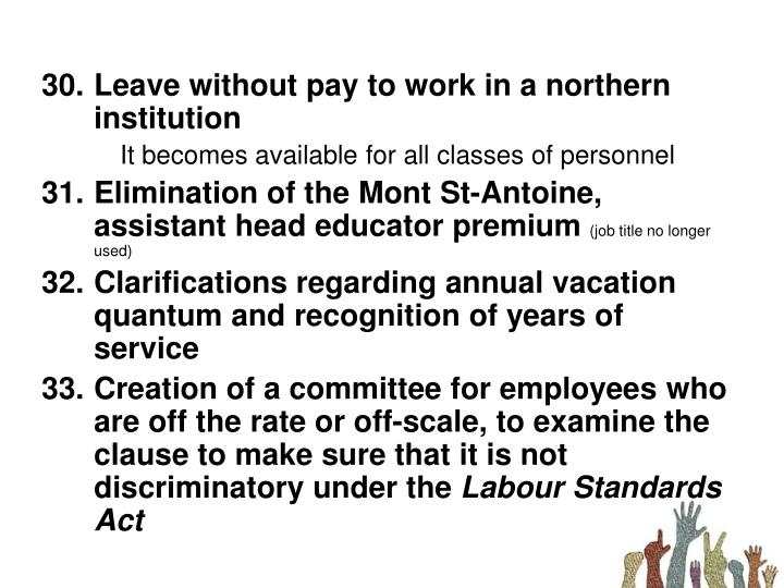 Leave without pay to work in a northern institution