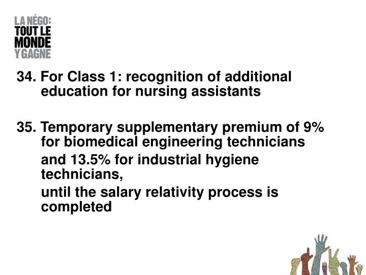 34. For Class 1: recognition of additional education for nursing assistants