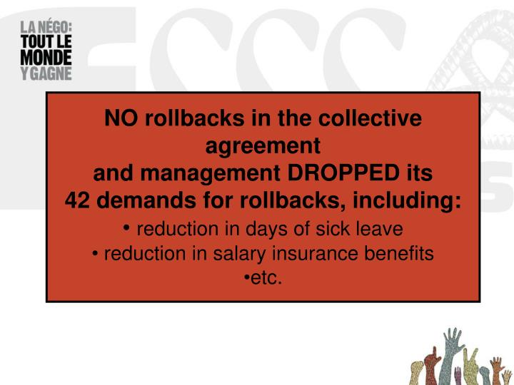 NO rollbacks in the collective agreement