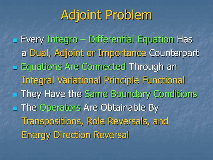 Adjoint Problem