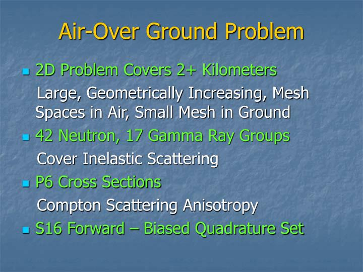 Air-Over Ground Problem