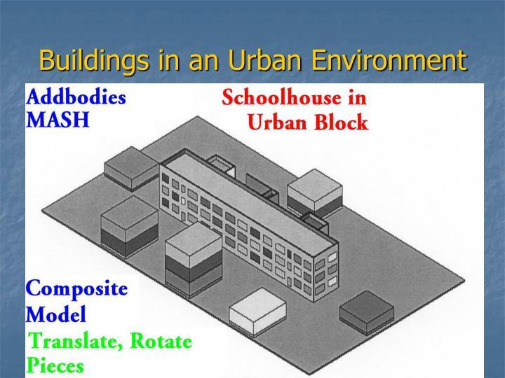 Buildings in an Urban Environment