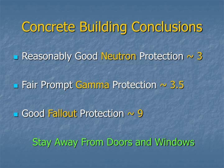 Concrete Building Conclusions