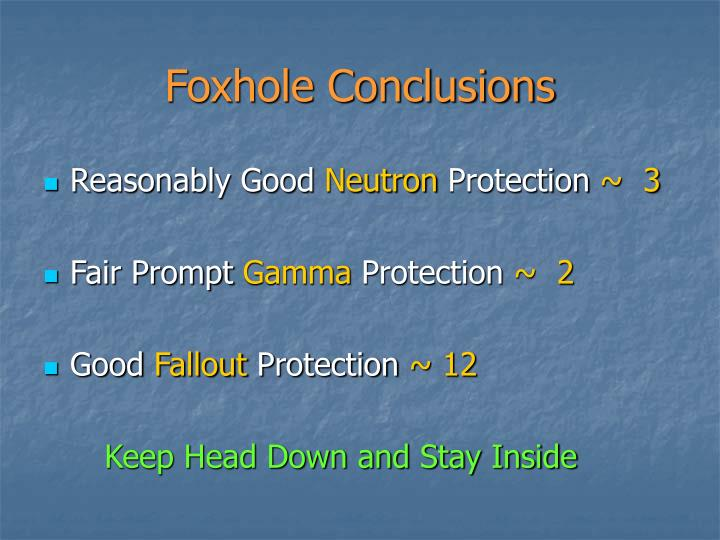 Foxhole Conclusions