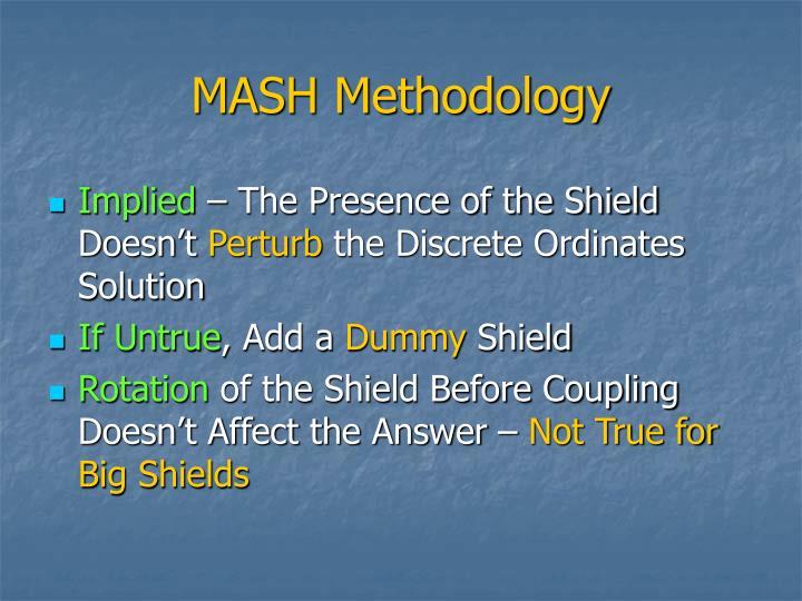 MASH Methodology
