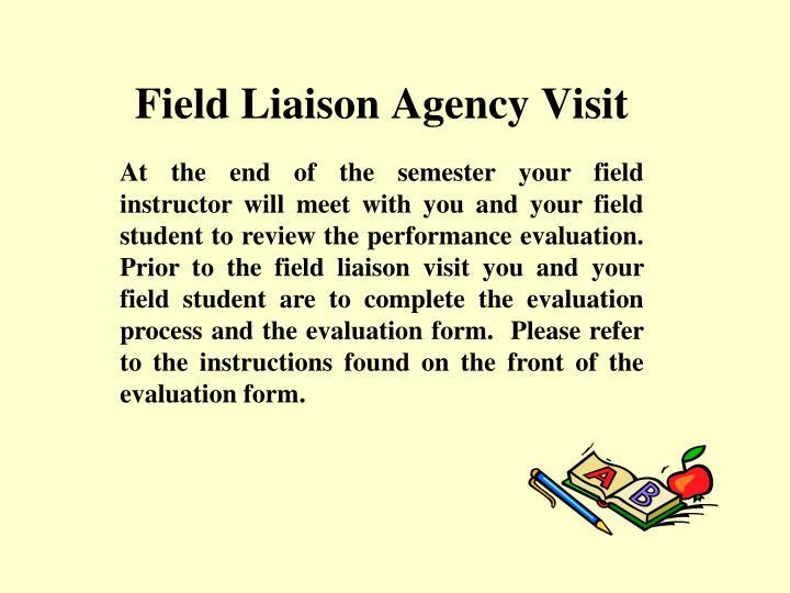 Field Liaison Agency Visit