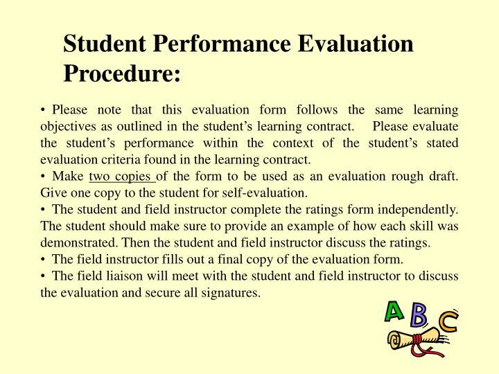 Student Performance Evaluation Procedure: