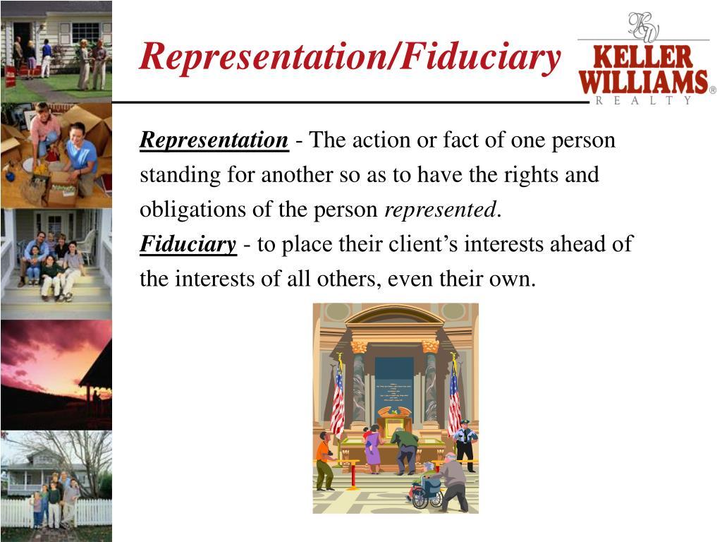 Representation/Fiduciary