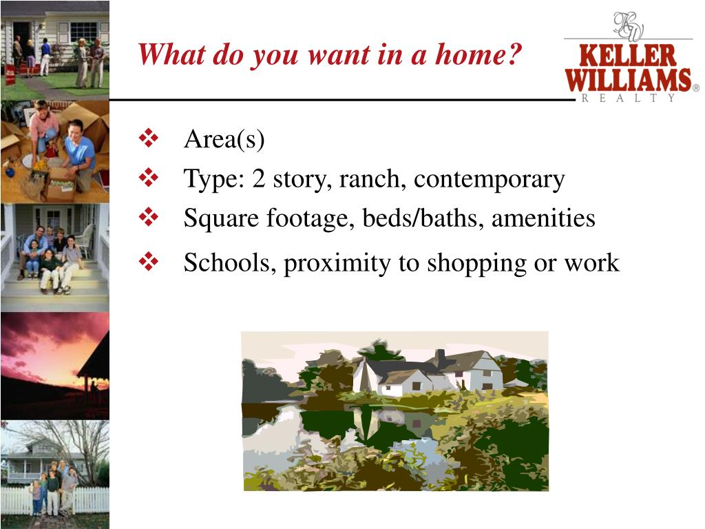 What do you want in a home?