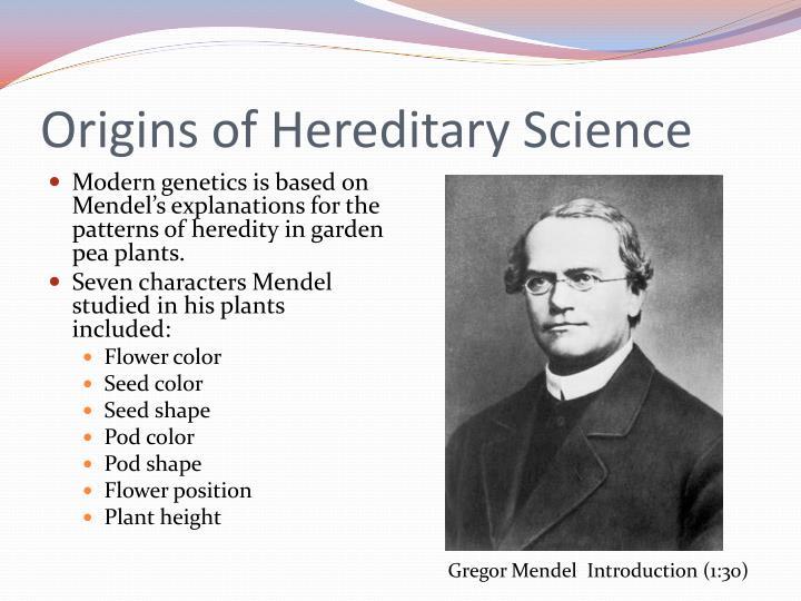 Origins of Hereditary Science