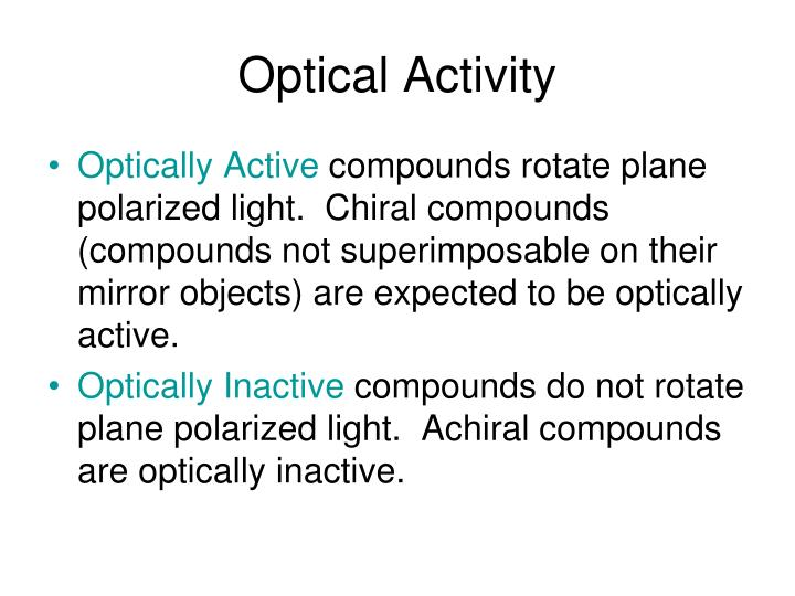 Optical Activity