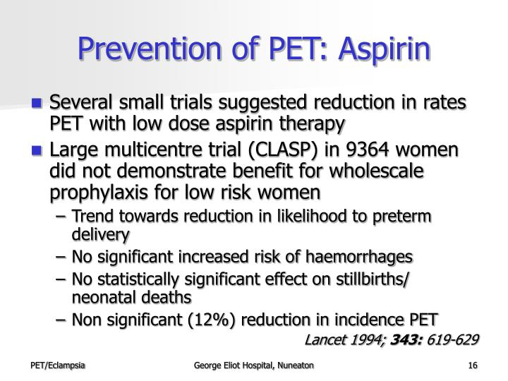 Prevention of PET: Aspirin