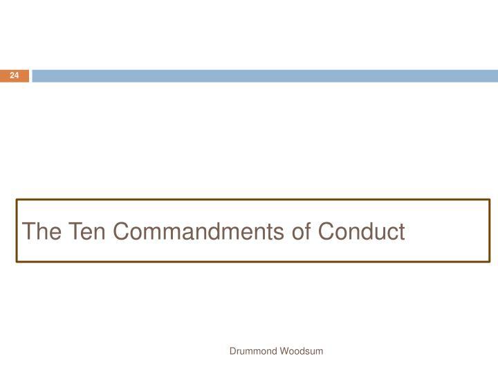 The Ten Commandments of Conduct