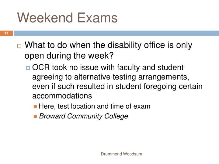 Weekend Exams