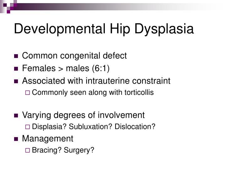 Developmental Hip Dysplasia