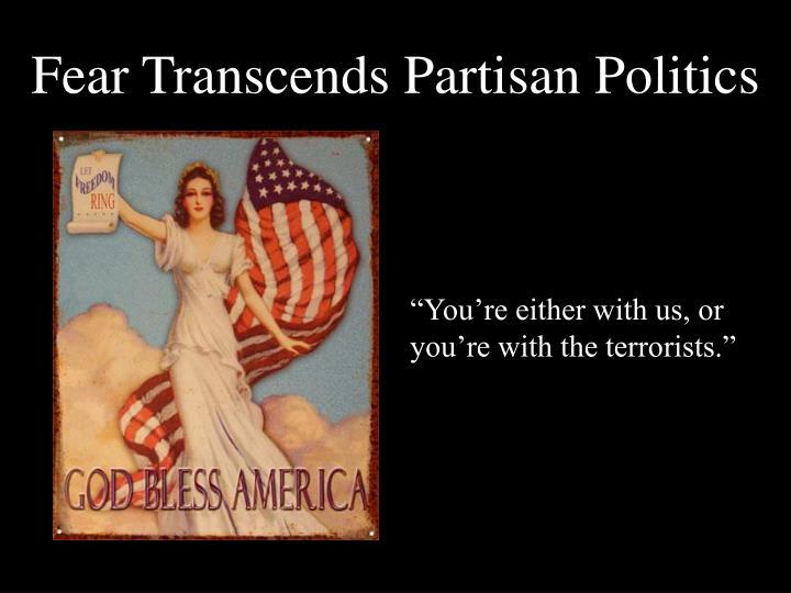 Fear Transcends Partisan Politics