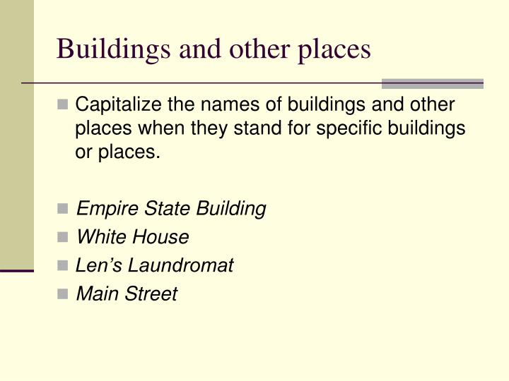 Buildings and other places