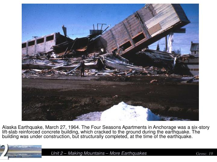 Alaska Earthquake, March 27, 1964. The Four Seasons Apartments in Anchorage was a six-story lift-sla...