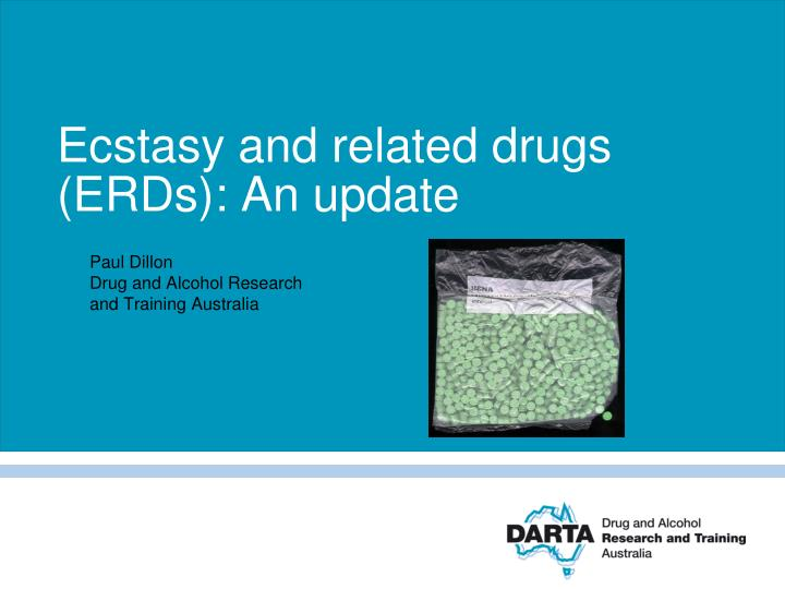 ecstasy and related drugs erds an update