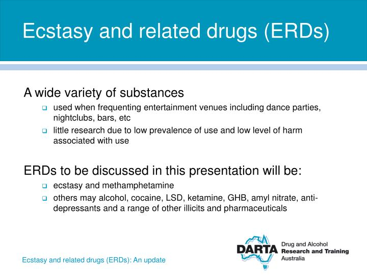 Ecstasy and related drugs (ERDs)