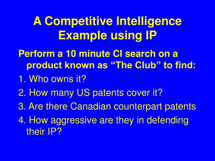 A Competitive Intelligence Example using IP