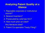 analyzing patent quality at a glance