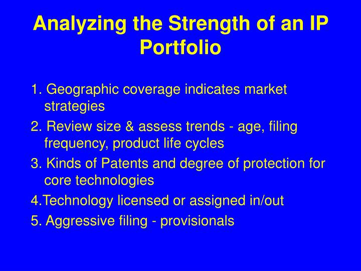 Analyzing the Strength of an IP Portfolio