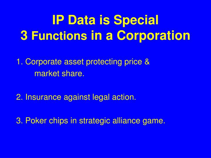 IP Data is Special