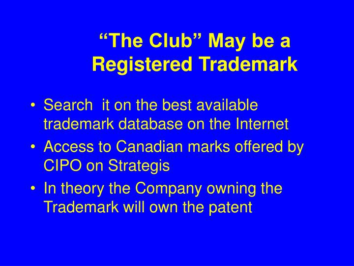 """""""The Club"""" May be a Registered Trademark"""