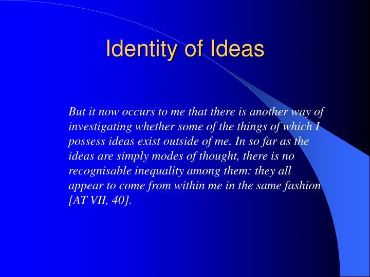 Identity of Ideas