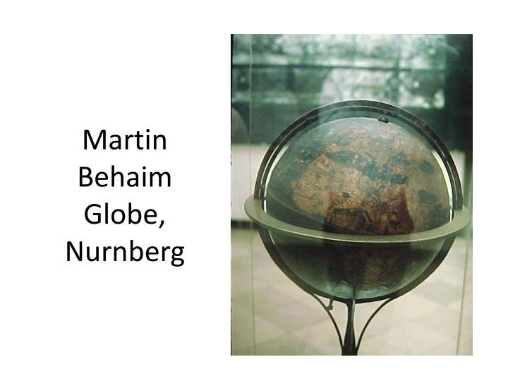 Martin Behaim Globe, Nurnberg