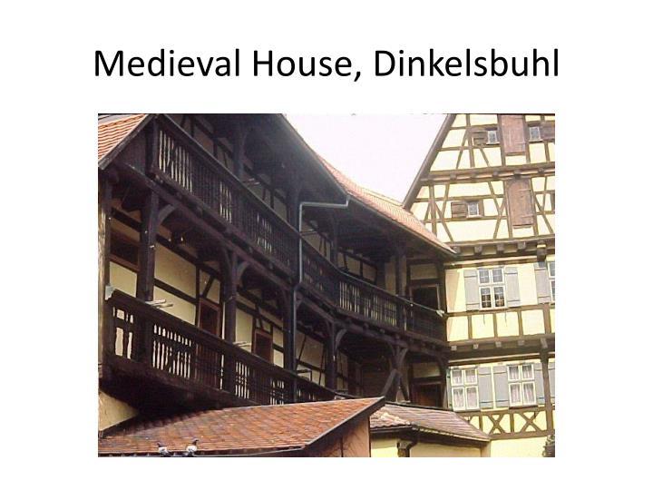 Medieval House, Dinkelsbuhl
