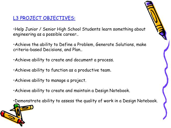 L3 PROJECT OBJECTIVES: