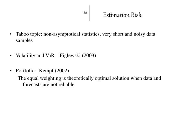 Taboo topic: non-asymptotical statistics, very short and noisy data samples